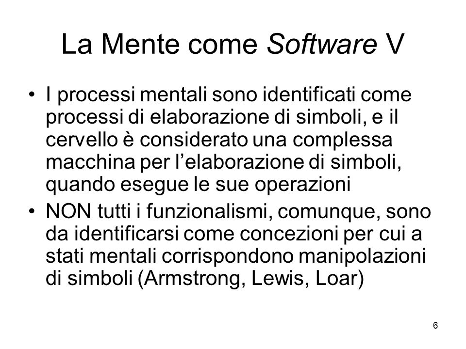 La Mente come Software V