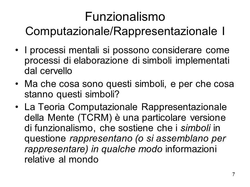 Funzionalismo Computazionale/Rappresentazionale I