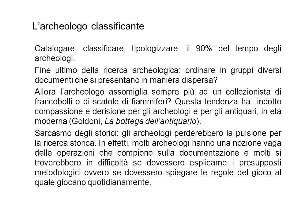 L'archeologo classificante