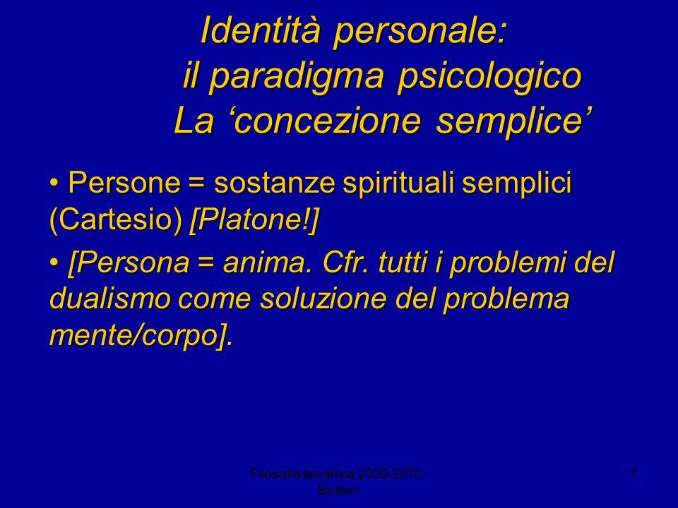 Identità personale: il paradigma psicologico La 'concezione semplice'