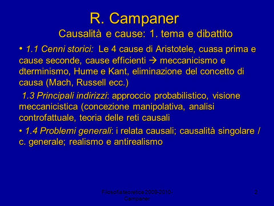 R. Campaner Causalità e cause: 1. tema e dibattito