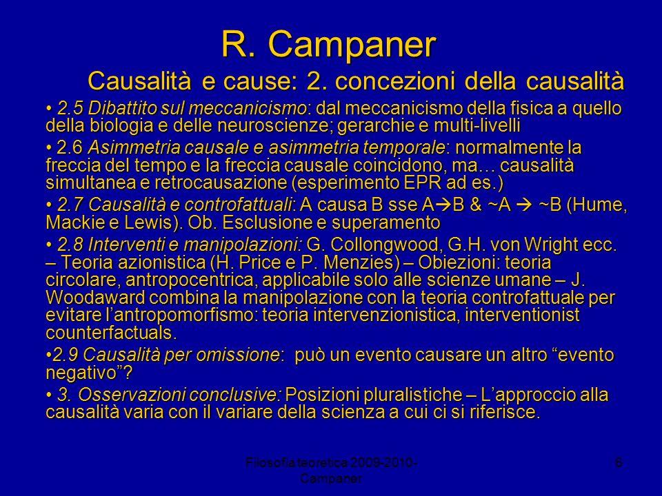 R. Campaner Causalità e cause: 2. concezioni della causalità
