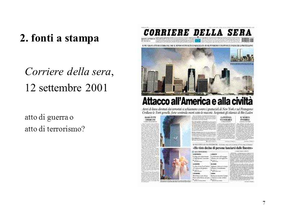 2. fonti a stampa Corriere della sera, 12 settembre 2001