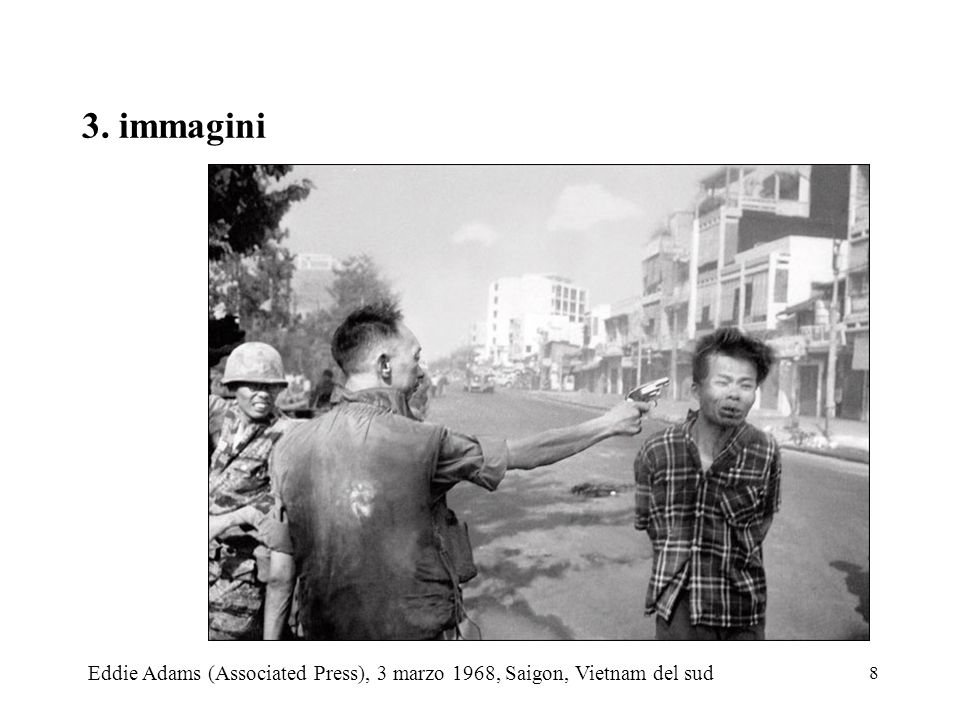 3. immagini Eddie Adams (Associated Press), 3 marzo 1968, Saigon, Vietnam del sud