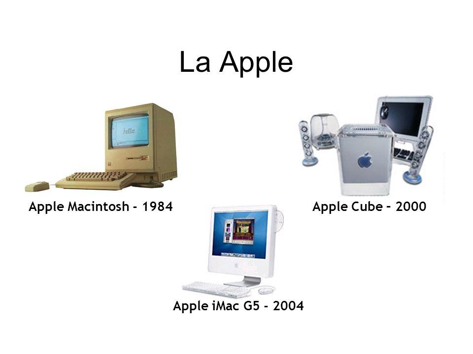 La Apple Apple Macintosh - 1984 Apple Cube – 2000 Apple iMac G5 - 2004