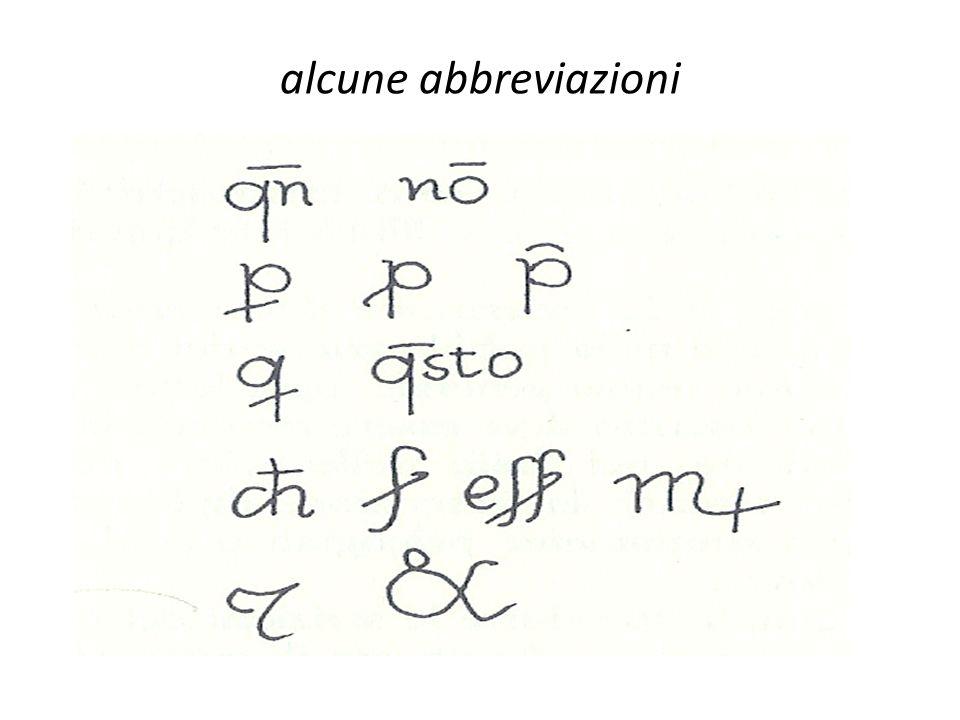 alcune abbreviazioniQuando, non, per pro-, pre-, qui, questo, che, ser, essere, Messere, et (nota tironiana), et.