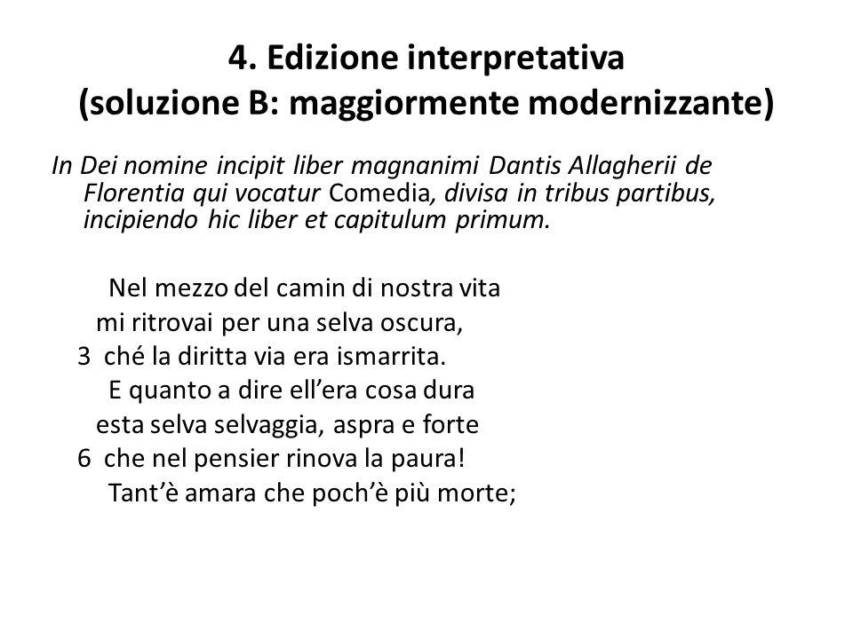 4. Edizione interpretativa (soluzione B: maggiormente modernizzante)
