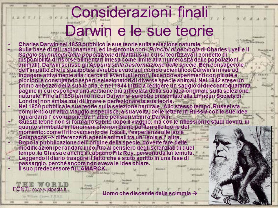 Considerazioni finali Darwin e le sue teorie