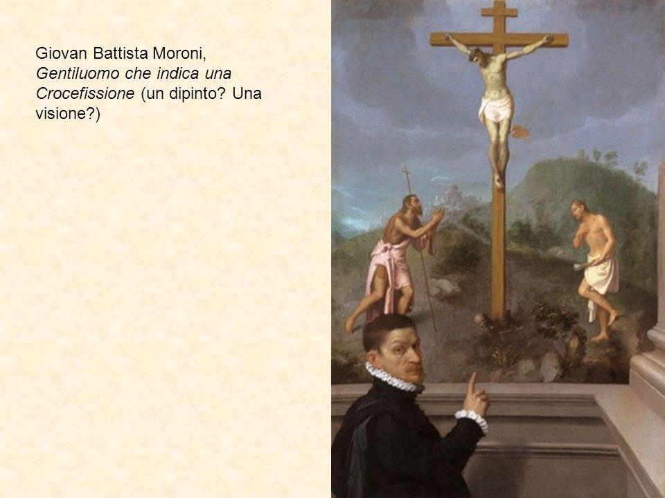 Giovan Battista Moroni, Gentiluomo che indica una Crocefissione (un dipinto Una visione )