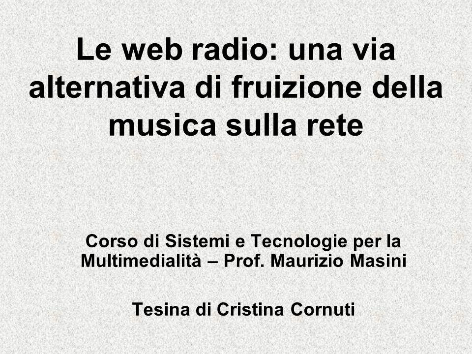 Le web radio: una via alternativa di fruizione della musica sulla rete