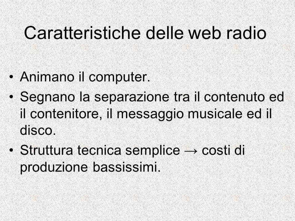 Caratteristiche delle web radio