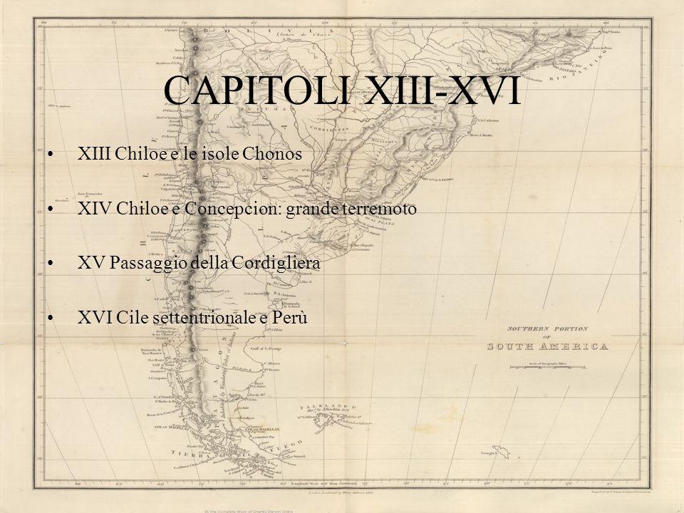 CAPITOLI XIII-XVI XIII Chiloe e le isole Chonos