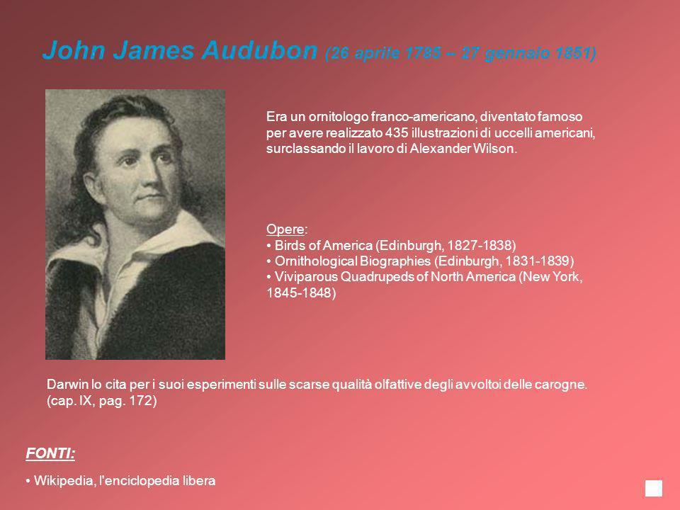 John James Audubon (26 aprile 1785 – 27 gennaio 1851)
