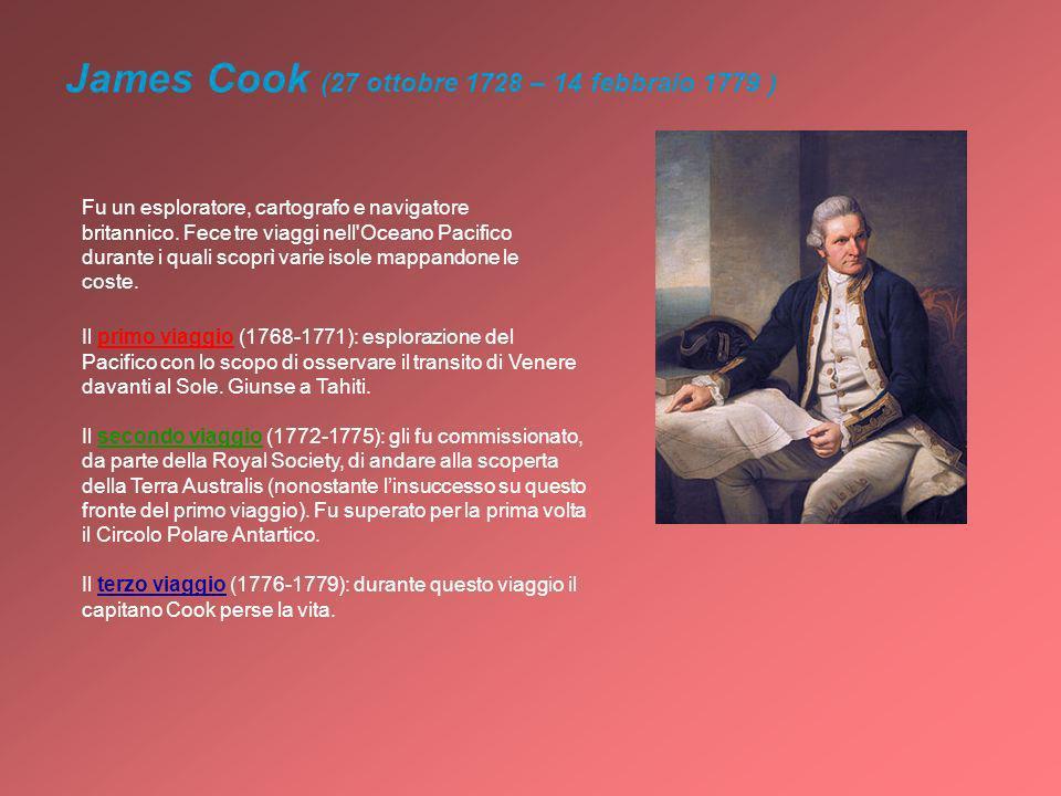 James Cook (27 ottobre 1728 – 14 febbraio 1779 )