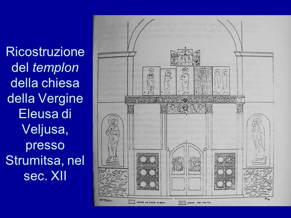 Ricostruzione del templon della chiesa della Vergine Eleusa di Veljusa, presso Strumitsa, nel sec.