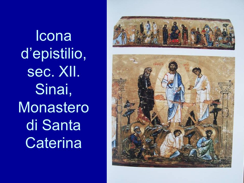 Icona d'epistilio, sec. XII. Sinai, Monastero di Santa Caterina