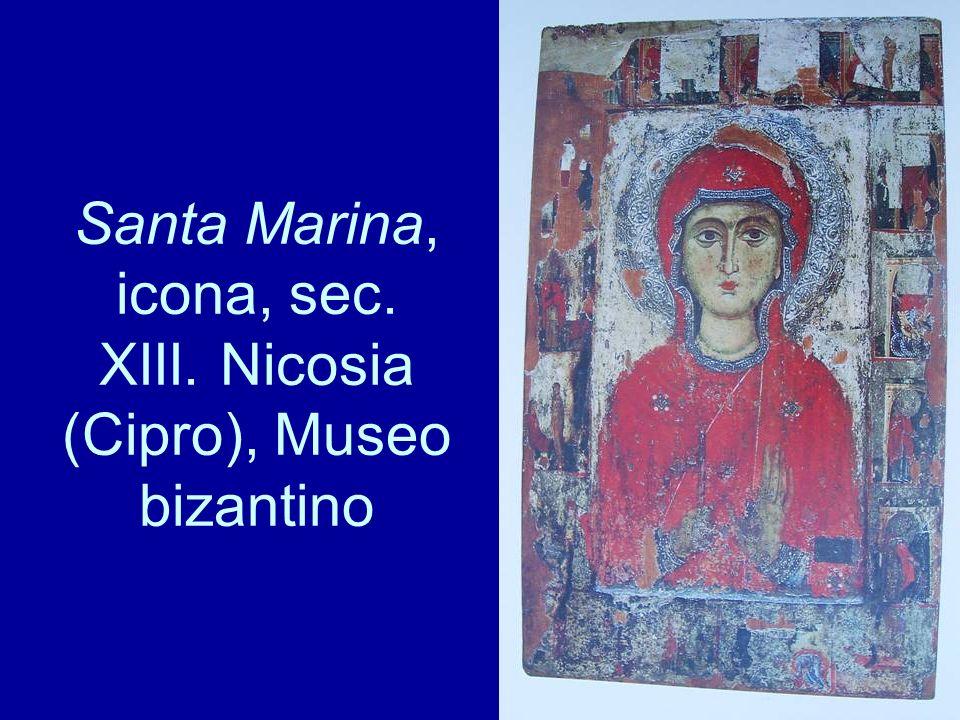 Santa Marina, icona, sec. XIII. Nicosia (Cipro), Museo bizantino