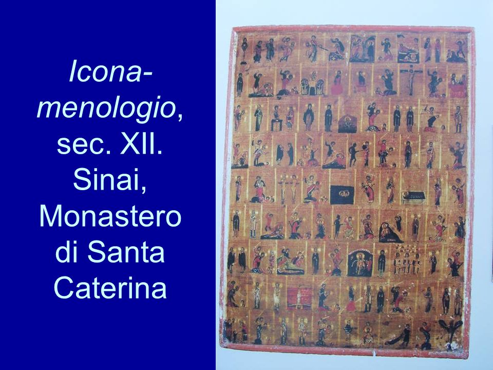 Icona-menologio, sec. XII. Sinai, Monastero di Santa Caterina
