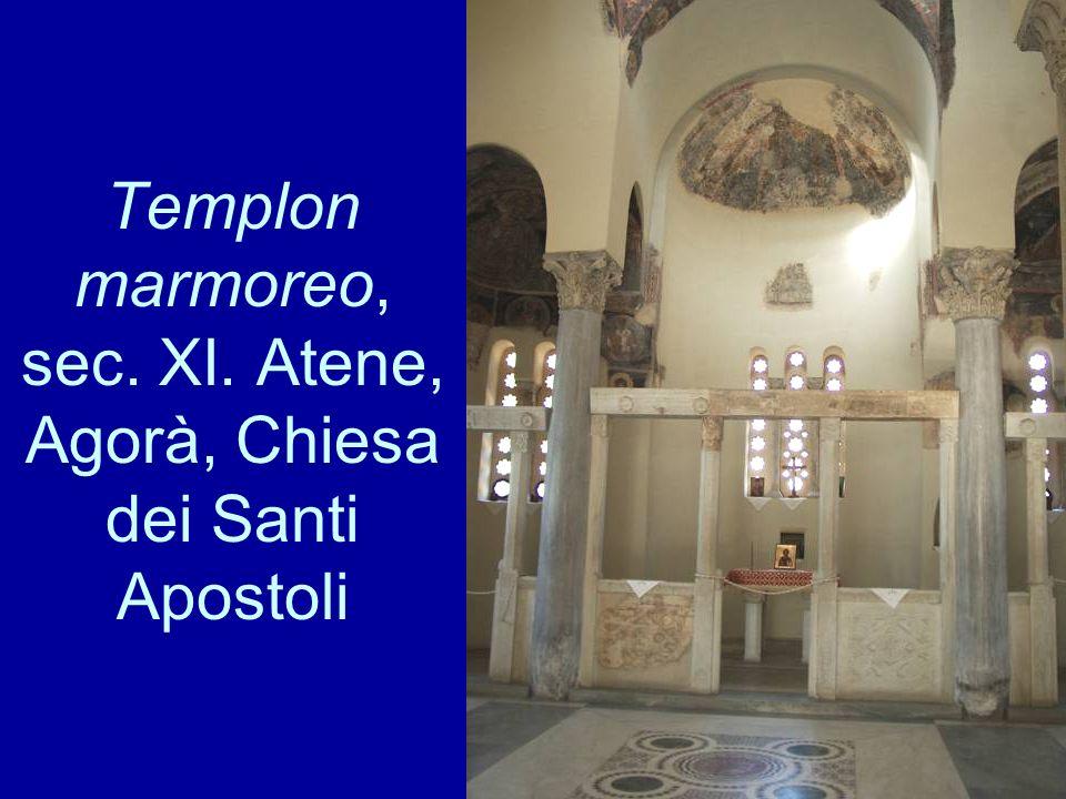 Templon marmoreo, sec. XI. Atene, Agorà, Chiesa dei Santi Apostoli