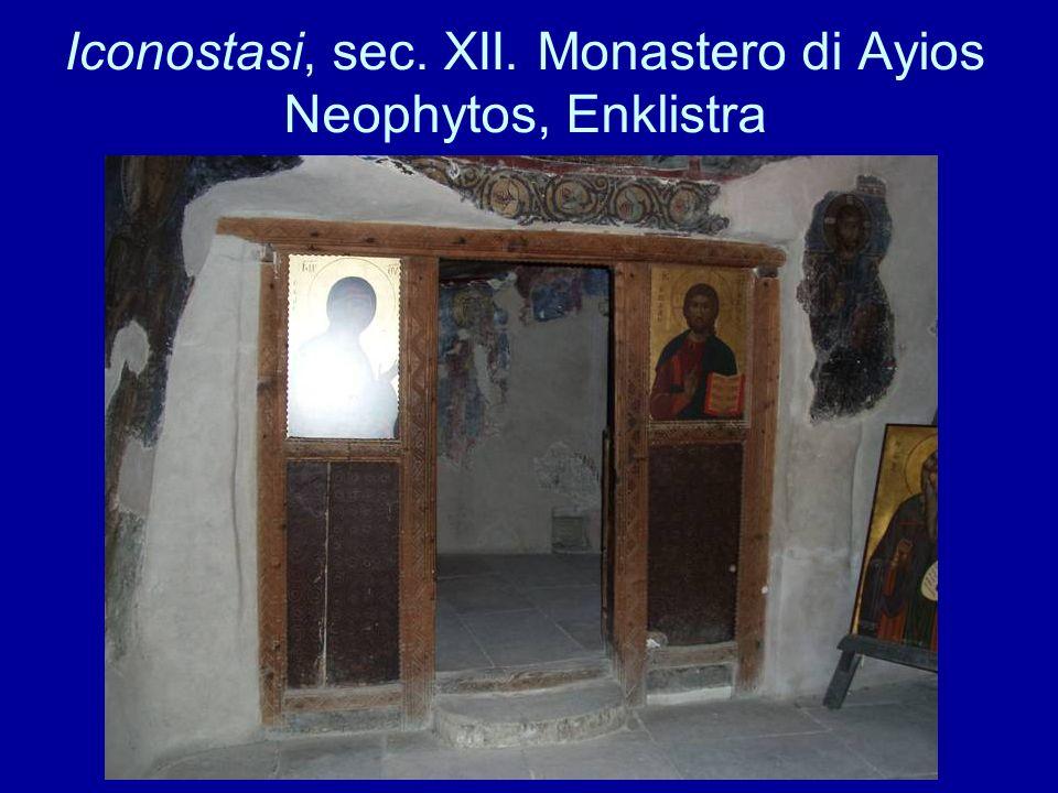 Iconostasi, sec. XII. Monastero di Ayios Neophytos, Enklistra