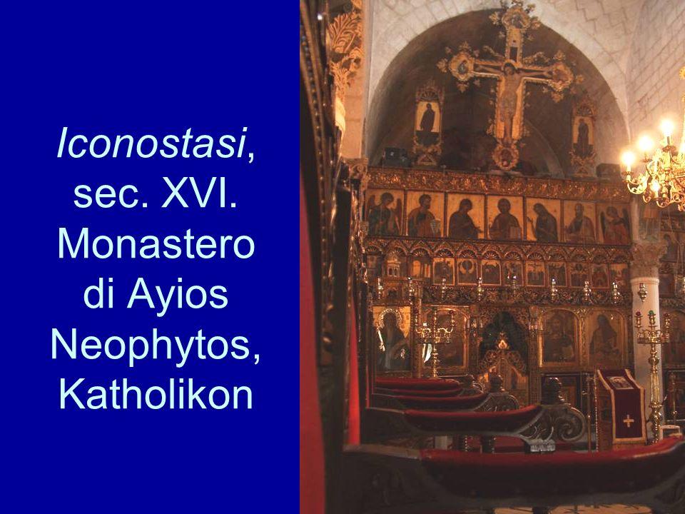Iconostasi, sec. XVI. Monastero di Ayios Neophytos, Katholikon