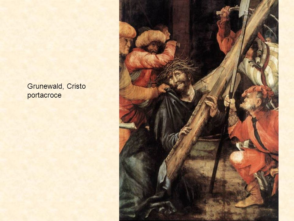 Grunewald, Cristo portacroce