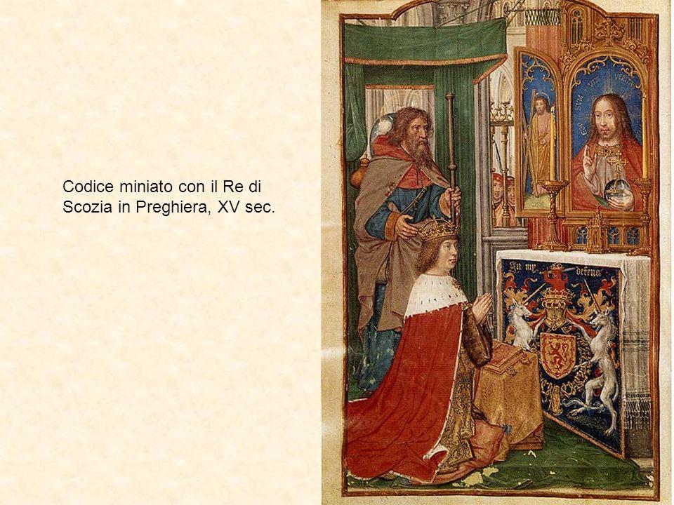Codice miniato con il Re di Scozia in Preghiera, XV sec.