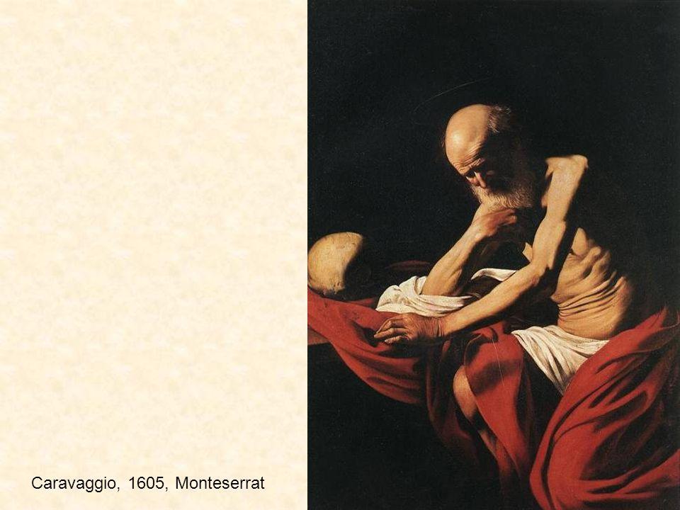 Caravaggio, 1605, Monteserrat