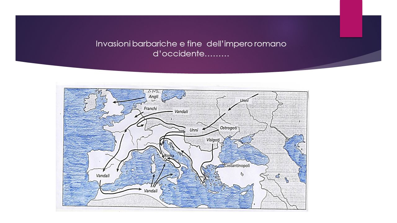 Invasioni barbariche e fine dell'impero romano d'occidente………