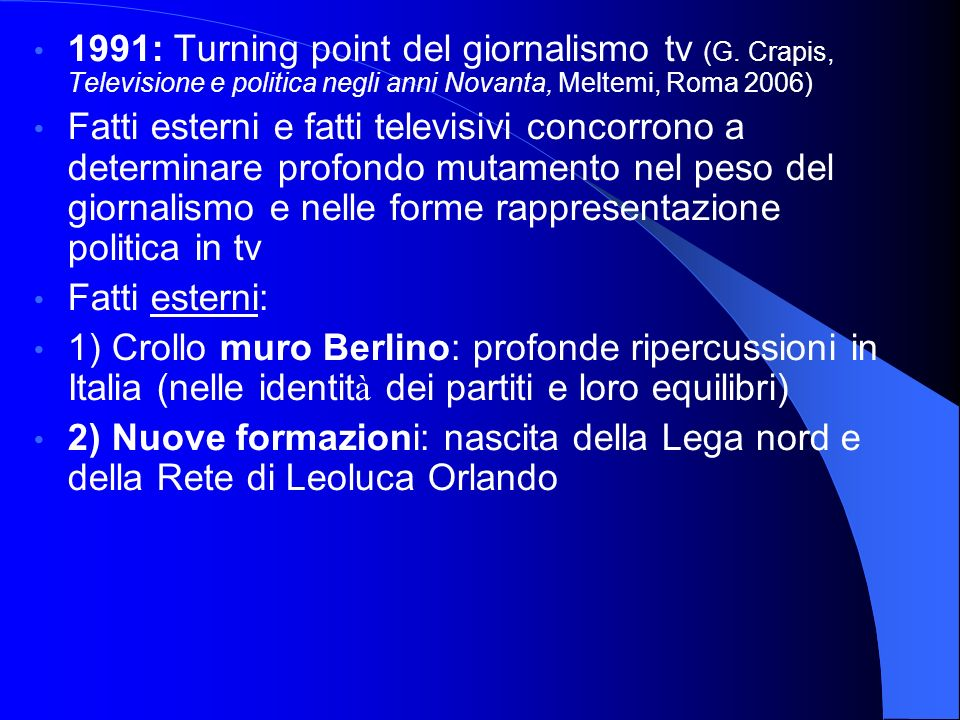1991: Turning point del giornalismo tv (G