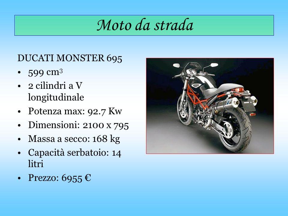 Moto da strada DUCATI MONSTER 695 599 cm3 2 cilindri a V longitudinale