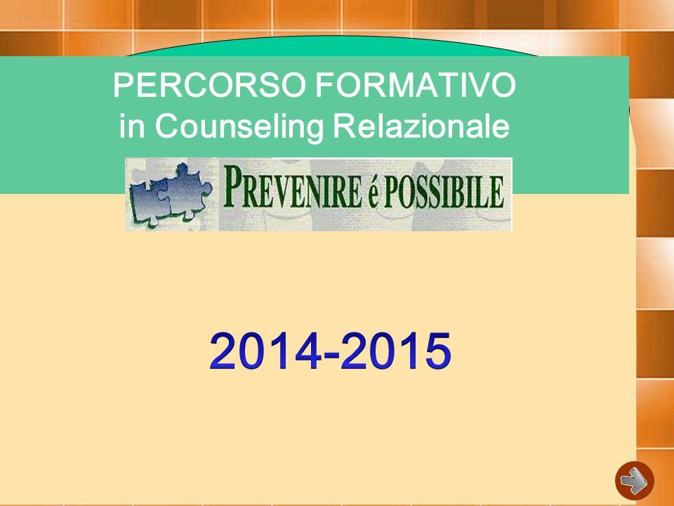 PERCORSO FORMATIVO in Counseling Relazionale