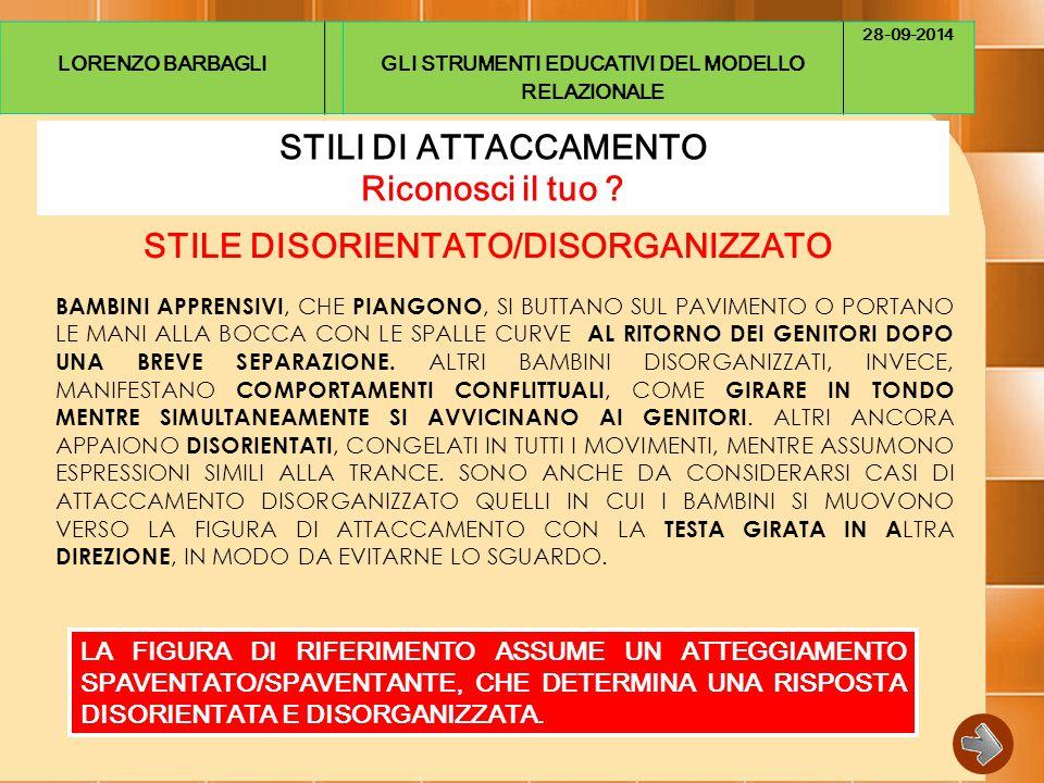 STILE DISORIENTATO/DISORGANIZZATO