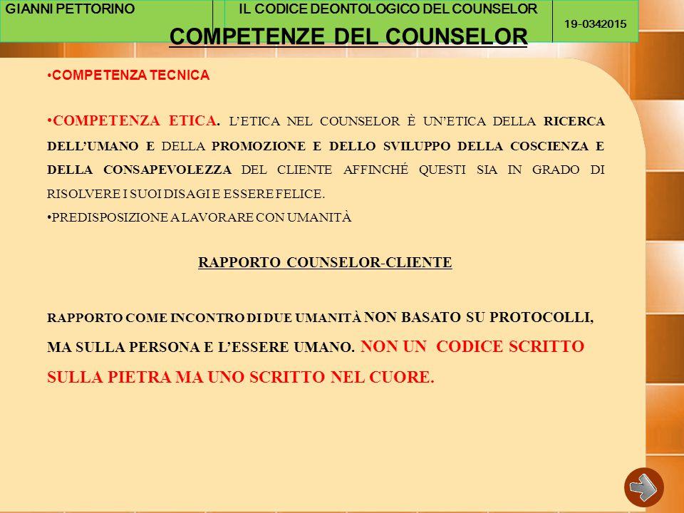 IL CODICE DEONTOLOGICO DEL COUNSELOR RAPPORTO COUNSELOR-CLIENTE