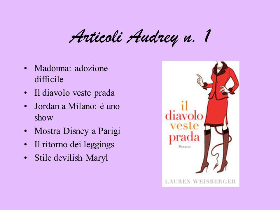 Articoli Audrey n. 1 Madonna: adozione difficile