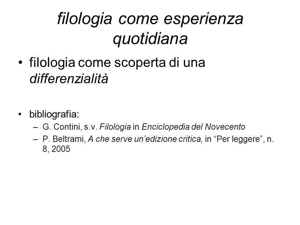 filologia come esperienza quotidiana