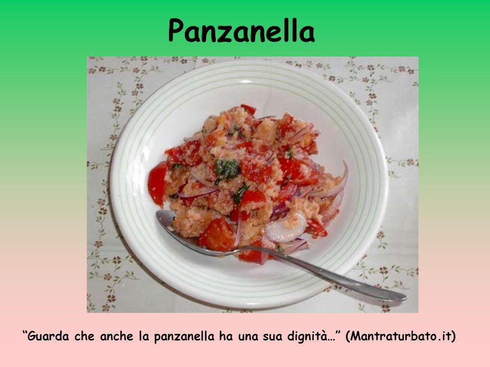 Panzanella Guarda che anche la panzanella ha una sua dignità… (Mantraturbato.it)
