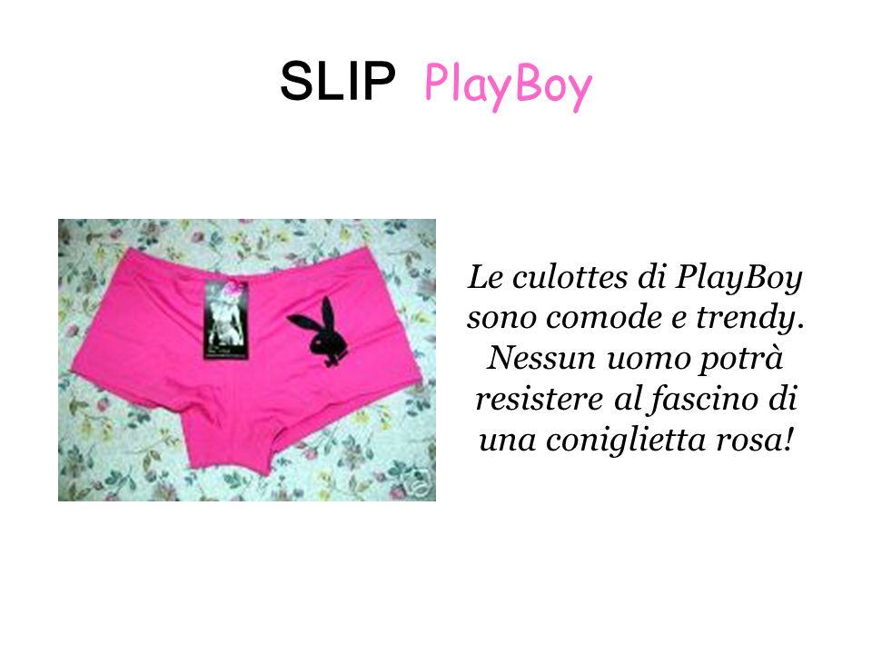 SLIP PlayBoy Le culottes di PlayBoy sono comode e trendy.