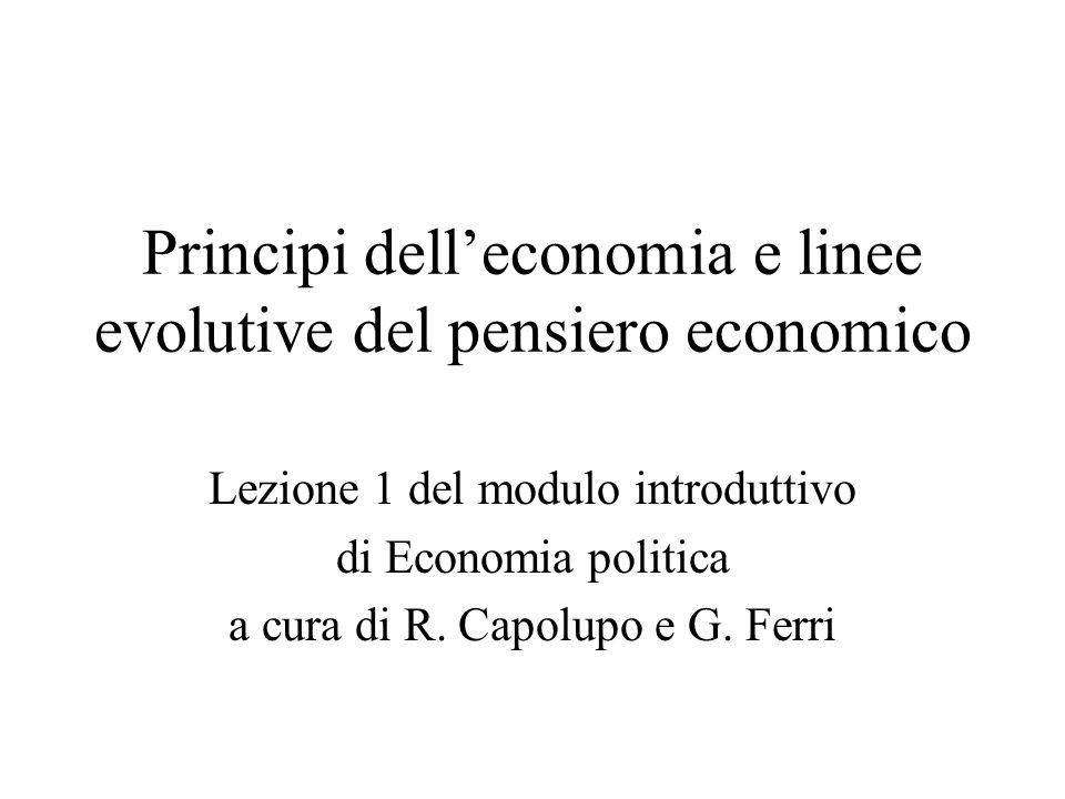 Principi dell'economia e linee evolutive del pensiero economico