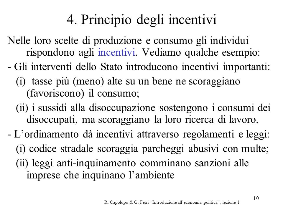 4. Principio degli incentivi