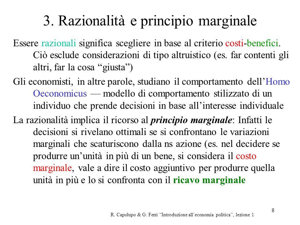 3. Razionalità e principio marginale