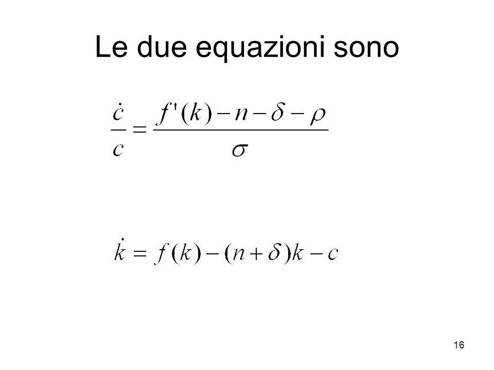 Le due equazioni sono