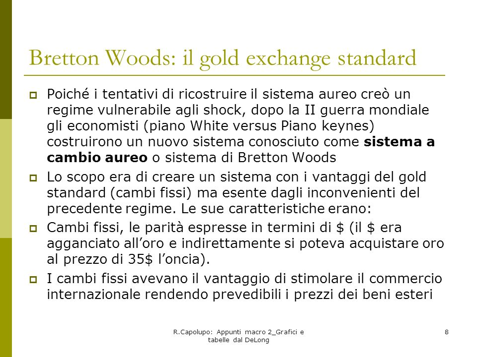 Bretton Woods: il gold exchange standard