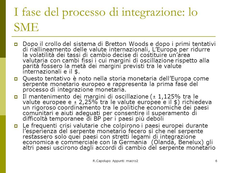I fase del processo di integrazione: lo SME