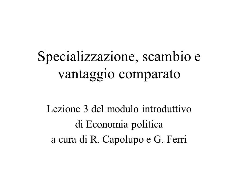 Specializzazione, scambio e vantaggio comparato