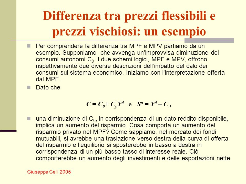 Differenza tra prezzi flessibili e prezzi vischiosi: un esempio