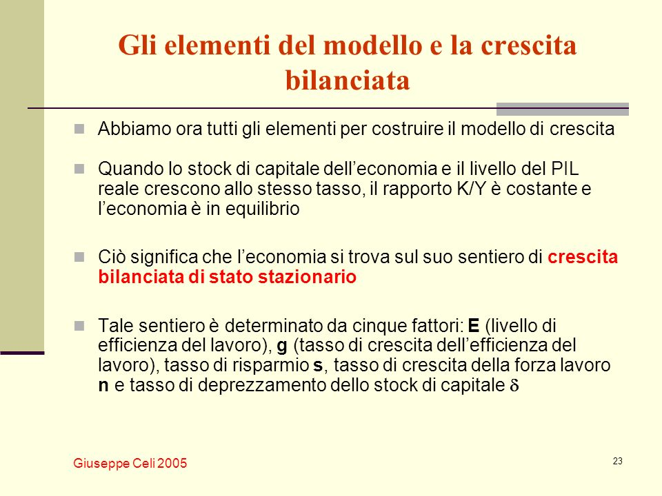Gli elementi del modello e la crescita bilanciata