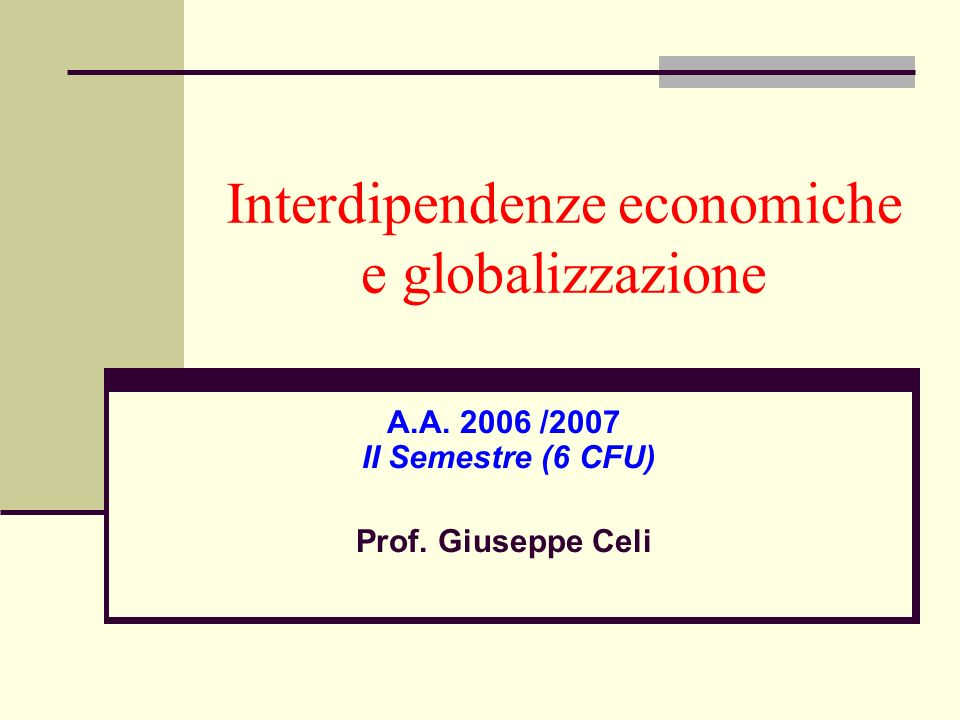 Interdipendenze economiche e globalizzazione