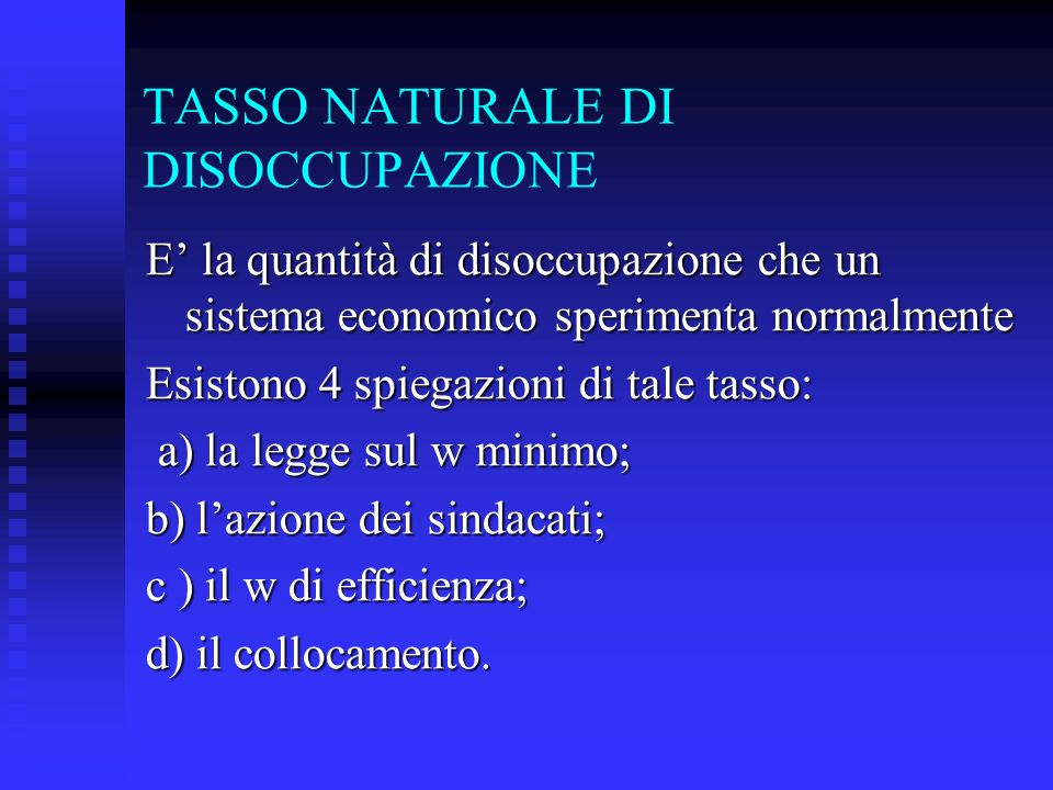 TASSO NATURALE DI DISOCCUPAZIONE