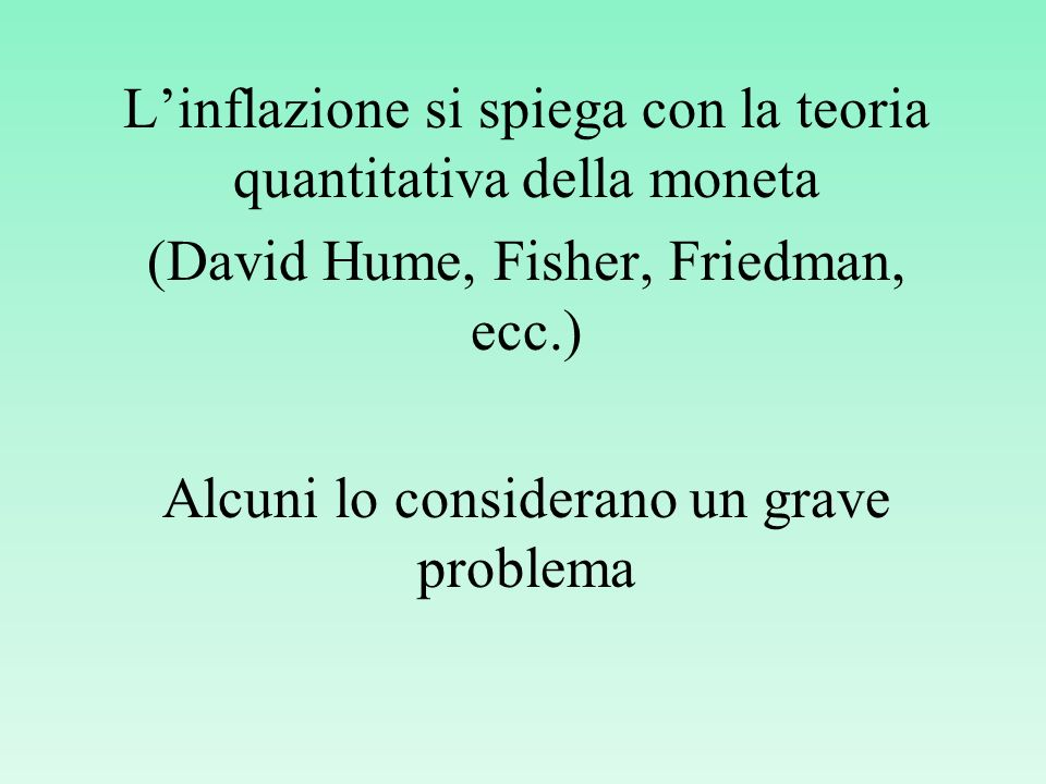L'inflazione si spiega con la teoria quantitativa della moneta